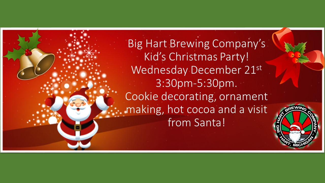 Kid\'s Christmas Party - Big Hart Brewing Co. Big Hart Brewing Co.